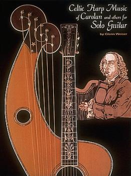 Celtic Harp Music of Carolan and Others for Solo Guitar* (HL-00000100)