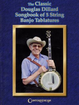 The Classic Douglas Dillard Songbook of 5-String Banjo Tablatures (HL-00000286)