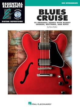 Blues Cruise: Early Intermediate Essential Elements Guitar Repertoire (HL-00000470)