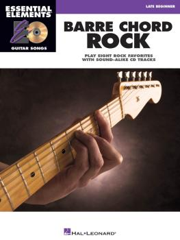 Barre Chord Rock: Essential Elements Guitar Songs Later Beginner (HL-00001137)