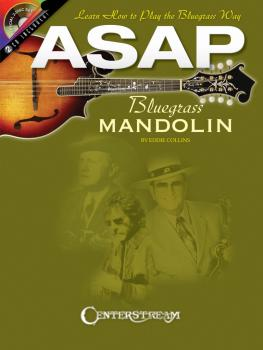 ASAP Bluegrass Mandolin: Learn How to Play the Bluegrass Way (HL-00001219)