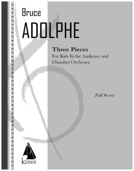 3 Pieces (For Kids in the Audience and Chamber Orchestra) (HL-00041288)