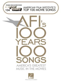 AFI's Top 100 Movie Songs: E-Z Play Today Volume 134 (HL-00100226)
