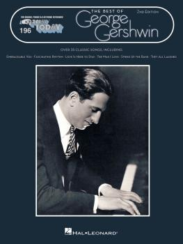 Best of George Gershwin - 2nd Edition: E-Z Play Today Volume 196 (HL-00101609)