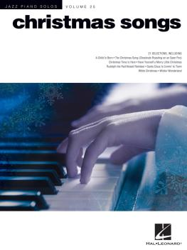 Christmas Songs: Jazz Piano Solos Series Volume 25 (HL-00101790)