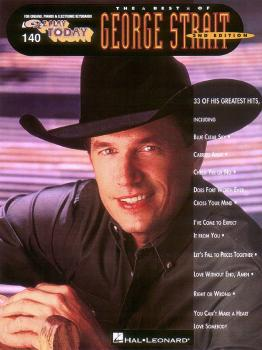 The Best of George Strait: E-Z Play Today Volume 140 (HL-00101956)