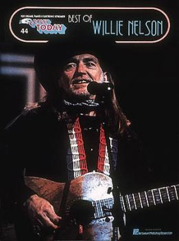 Best of Willie Nelson: E-Z Play Today Volume 44 (HL-00102135)
