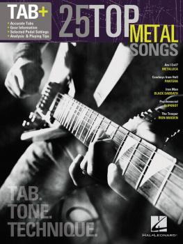 25 Top Metal Songs - Tab. Tone. Technique. (Tab+) (HL-00102501)