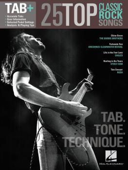 25 Top Classic Rock Songs - Tab. Tone. Technique. (Tab+) (HL-00102519)