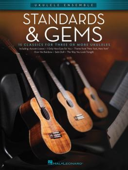 Standards & Gems: Ukulele Ensembles Early Intermediate (HL-00103898)