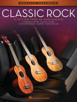 Classic Rock: Ukulele Ensembles Mid-Intermediate (HL-00103904)