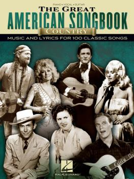 The Great American Songbook - Country: Music and Lyrics for 100 Classi (HL-00110386)