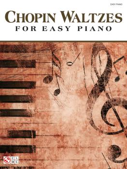 Chopin Waltzes for Easy Piano (HL-00116767)