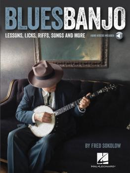 Blues Banjo: Lessons, Licks, Riffs, Songs & More (HL-00116844)
