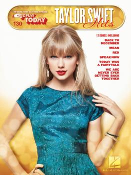 Taylor Swift Hits (E-Z Play Today #130) (HL-00116956)