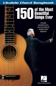 150 of the Most Beautiful Songs Ever (HL-00117051)