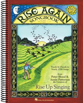 Rise Again Songbook: Words & Chords to Nearly 1200 Songs 9x12 Spiral B (HL-00117360)