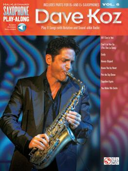 Dave Koz: Saxophone Play-Along Volume 6 (HL-00118292)