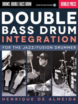 Double Bass Drum Integration (For the Jazz/Fusion Drummer) (HL-00120208)