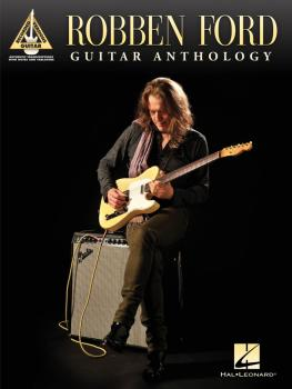 Robben Ford - Guitar Anthology (HL-00120220)