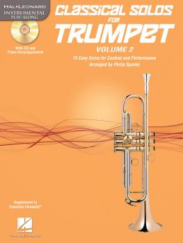Classical Solos for Trumpet, Vol. 2: 15 Easy Solos for Contest and Per (HL-00121143)