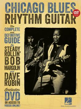 Chicago Blues Rhythm Guitar: The Complete Definitive Guide (HL-00121575)