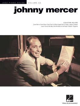 Johnny Mercer: Jazz Piano Solos Series Volume 32 (HL-00123367)