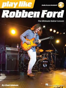 Play like Robben Ford: Book with Online Audio (HL-00124985)