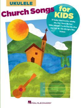 Church Songs for Kids (for Ukulele) (HL-00125423)
