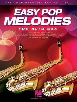 Easy Pop Melodies (for Alto Sax) (HL-00125786)