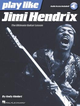 Play like Jimi Hendrix: The Ultimate Guitar Lesson Book with Online Au (HL-00127586)