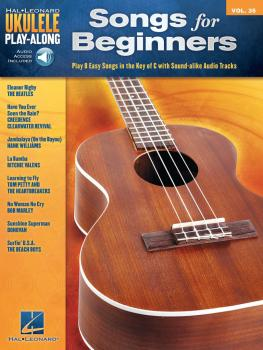 Songs for Beginners: Ukulele Play-Along Volume 35 (HL-00129009)