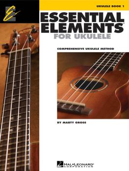 Essential Elements for Ukulele - Method Book 1: Comprehensive Ukulele  (HL-00129050)