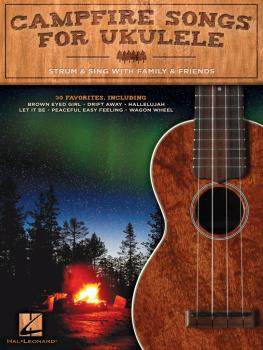 Campfire Songs for Ukulele: Strum & Sing with Family & Friends (HL-00129170)