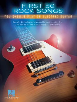 First 50 Rock Songs You Should Play on Electric Guitar (HL-00131159)