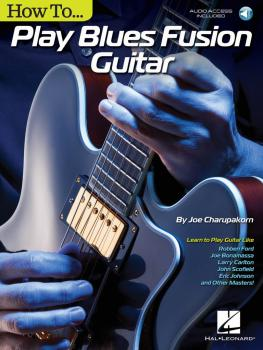 How to Play Blues-Fusion Guitar: Audio Access Included! (HL-00137813)