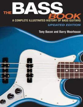 The Bass Book: A Complete Illustrated History of Bass Guitars Updated  (HL-00137902)