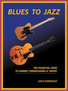 Blues to Jazz: The Essential Guide to Chords, Progression & Theory (HL-00138635)