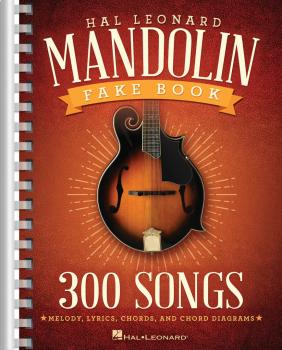 The Hal Leonard Mandolin Fake Book (300 Songs) (HL-00141053)
