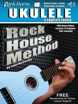 Rock House Ukulele: A Complete Course (Rock House Method) (HL-00142174)
