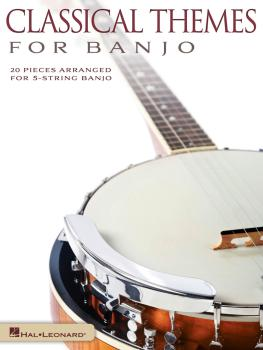 Classical Themes for Banjo: 20 Pieces Arranged for 5-String Banjo (HL-00143393)