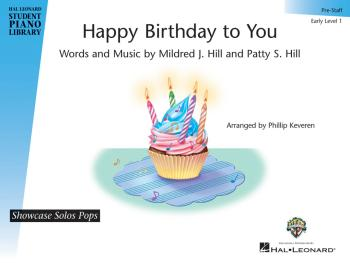 Happy Birthday to You: Hal Leonard Student Piano Library Showcase Solo (HL-00143602)