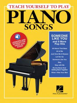 Teach Yourself to Play Piano Songs: Someone like You & 9 More Pop Hits (HL-00150153)
