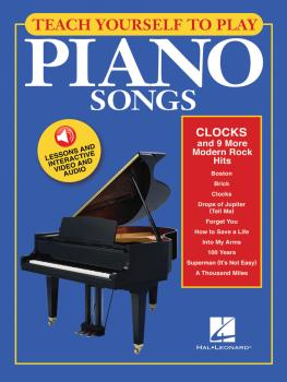 Teach Yourself to Play Piano Songs: Clocks & 9 More Modern Rock Hits:  (HL-00150156)