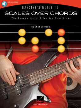 Bassist's Guide to Scales Over Chords: The Foundation of Effective Bas (HL-00151930)