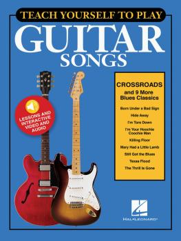 Teach Yourself to Play Guitar Songs: Crossroads & 9 More Blues Classic (HL-00152183)