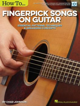 How to Fingerpick Songs on Guitar: Essential Patterns, Techniques & Ar (HL-00155364)
