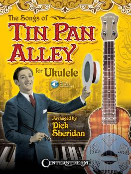 The Songs of Tin Pan Alley for Ukulele (HL-00156812)