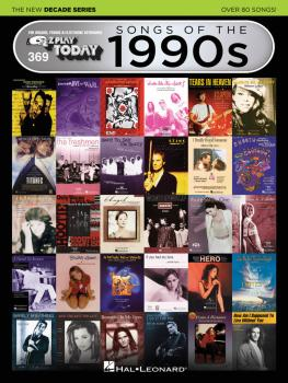 Songs of the 1990s - The New Decade Series: E-Z Play® Today Volume 369 (HL-00159575)
