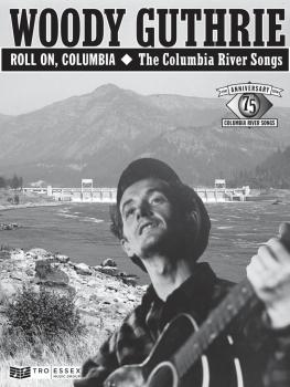 Woody Guthrie - Roll On, Columbia: The Columbia River Songs: 75th Anni (HL-00159769)